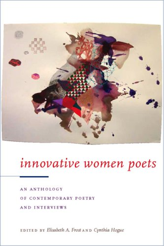 Innovative Women Poets: An Anthology of Contemporary Poetry and Interviews - Elisabeth A. Frost; Cynthia Hogue
