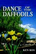 Dance of the Daffodils - Roy, Ken