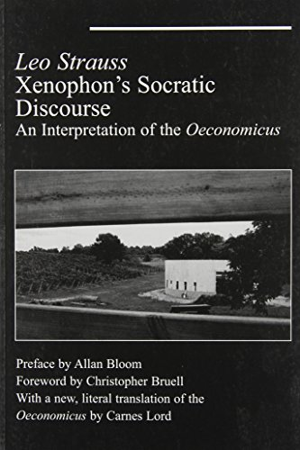 Xenophon's Socratic Discourse - Leo Strauss