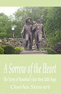 A Sorrow of the Heart - Stewart, Charles