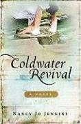 Coldwater Revival - Jenkins, Nancy Jo