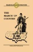The March Up Country - Covington, Harold A.