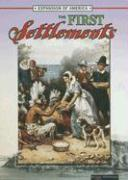 The First Settlements - Thompson, Linda