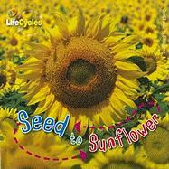 Seed to Sunflower - de La Bedoyere, Camilla