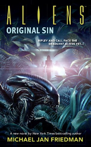 Aliens: Original Sin - Michael Jan Friedman