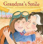 Grandma's Smile - Siegel, Randy
