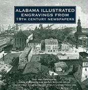 Alabama Illustrated Engravings from 19th Century Newspapers