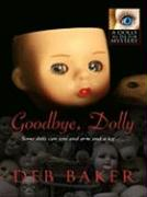 Goodbye Dolly - Baker, Deb