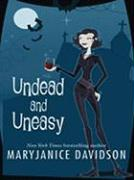 Undead and Uneasy - Davidson, MaryJanice