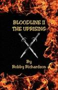 Bloodline II - The Uprising
