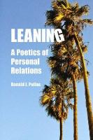 Leaning: A Poetics of Personal Relations