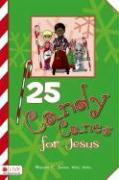 25 Candy Canes for Jesus