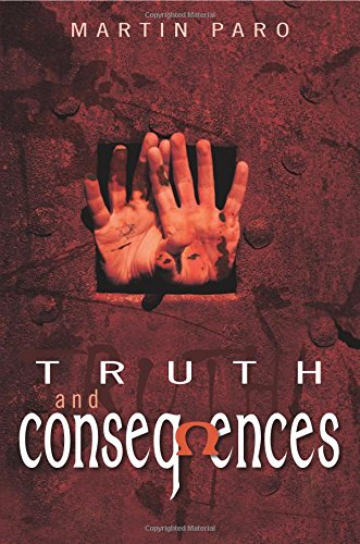 Truth and Consequences - Martin Paro