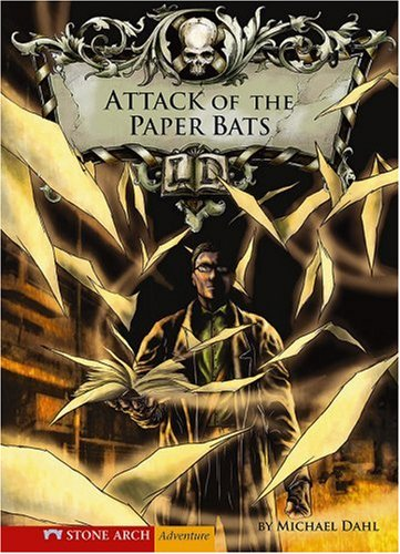 Attack of the Paper Bats (Library of Doom) - Michael Dahl