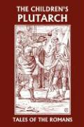 The Children's Plutarch: Tales of the Romans