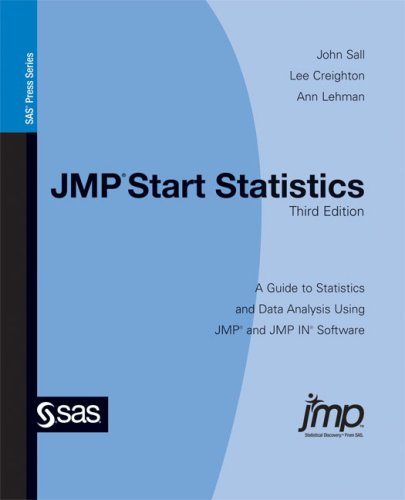 JMP Start Statistics: A Guide to Statistics and Data Analysis Using JMP and JMP IN Software, Third Edition - John Sall