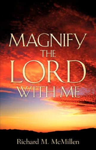 Magnify The Lord With Me - McMillen, Richard M
