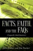 Facts, Faith, and the FAQs
