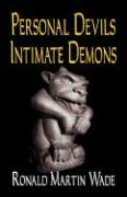 Personal Devils Intimate Demons - Wade, Ronald Martin