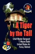 A Tiger by the Tail