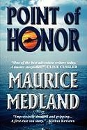 Point of Honor - Medland, Maurice