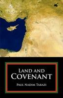 Land and Covenant - Tarazi, Paul Nadim