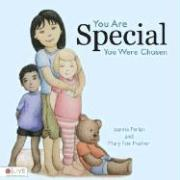 You Are Special, You Were Chosen - Ferlan, Joanna; Prather, Mary Fox