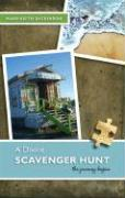 A Divine Scavenger Hunt: The Journey Begins - Dickinson, Mary-Keith