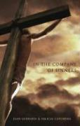 In the Company of Sinners - Gebhard, Jean; Catching, Felicia
