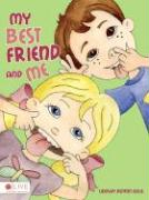 My Best Friend and Me - Wille, Lindsay Denton