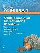 Saxon Algebra 1 Challenge and Enrichment Masters