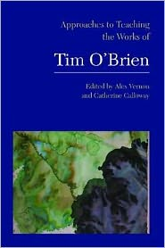 Approaches to Teaching the Works of Tim O'Brien