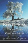 Reflections Over the Years in Verse and Poetry - Yoreo, William L.