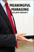 Meaningful Managing