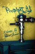 Prophet at Large - Brown, Robert