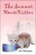 The Summer House Kitten - Peterson, Jim