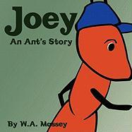 Joey an Ant's Story