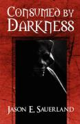 Consumed by Darkness