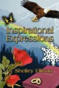 Inspirational Expressions - Ellison, Shelley