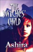The Witches' Child - Ashira