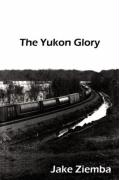 The Yukon Glory