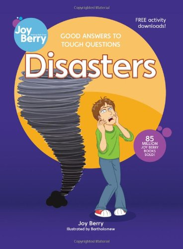 Good Answers to Tough Questions Disasters - Joy Berry
