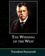 The Winning of the West, Volume One from the Alleghanies to the Mississippi, 1769-1776 - Roosevelt, Theodore, IV
