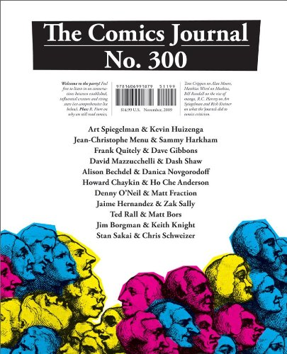 The Comics Journal #300 - Gary Groth; Mike Dean; Kristy Valenti