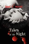 Taken in the Night - Martel, Janet Y.