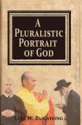A Pluralistic Portrait of God - Bugayong, Lisa