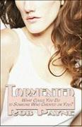 Tormented: What Could You Do to Someone Who Cheated on You? - Payne, Rob