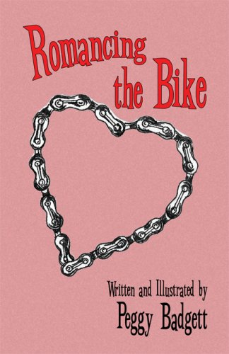 Romancing the Bike - Peggy Badgett