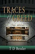 Traces of Greed