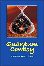 Quantum Cowboy